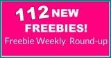 Freebie Round up! 112 NEW Freebies!