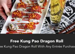 FREE Kung Pao Dragon Roll at P.F. Chang's