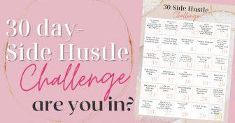 30 DAY Side Hustle Challenge! 30 Days Of SIDE Hustles.