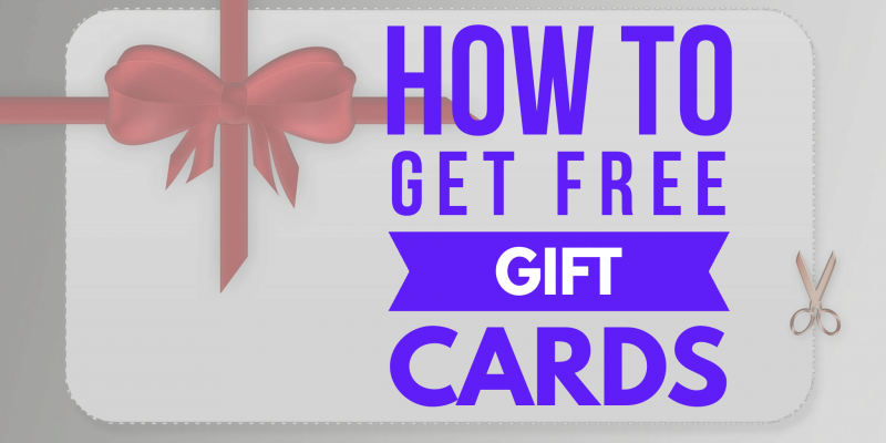 How to get Free Gift Cards !