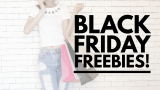 BLACK Friday FREEBIES = FREE Stuff !