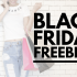 $43+ IN MORE BLACK FRIDAY FREEBIES!