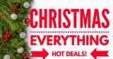 Christmas EVERYTHING HOT Deals !