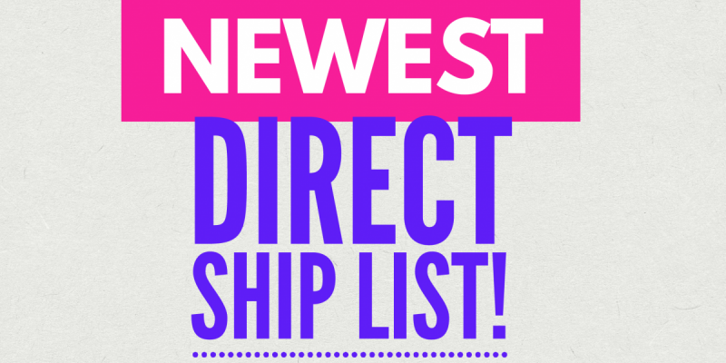 NEWEST Direct Ship List !