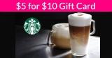 $5 for a $10 Starbucks eGift Card!