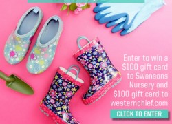 Win a $100 Gift Card to Swansons Nursery & a $100 Gift Card to WesternChief