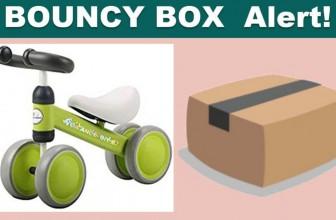 [ BOUNCY BOX! ] Instant Win a Toddler Balance Bike!!!