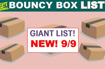 Best Bouncy Boxes Of The Day! [ BEST ODDS OF WINNING! ] = UPDATED 9/9