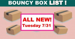 HUGE Bouncy Box List – BEST ODDS TO WIN! – ALL NEW Tuesday 7/31