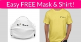 Easy! FREE Mask And Free T-Shirt!