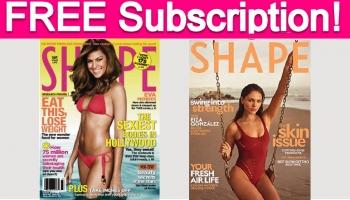 Totally FREE  Shape Magazine Subscription!