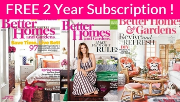 FREE 2-Year Subscription to Better Homes and Gardens! No Bill EVER!