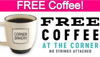 Free Coffee at Corner Bakery Cafe!