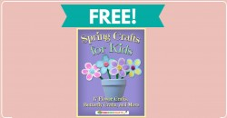 Crafts To Do With Your Kids = FREE EBook!