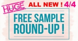 Free Sample ROUND UP! 100's of FREEBIES – ALL NEW 4.4 !