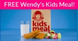 Totally FREE Wendy's Kids Meals!