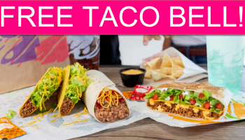 FREE Taco Bell! (California Only)