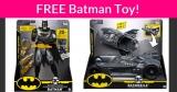Possible FREE Batman Toy!