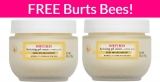 Totally Free Burt's Bees Skin Cream!