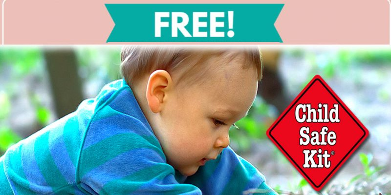 Free Child Safety Kit By Mail !