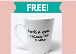 """Free """" This Might Be Wine """" Coffee Mug By Mail!"""