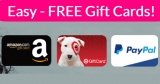 RUN !!! Easy FREE Gift Cards!  { O R Cash ! }