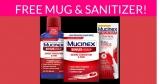 Free Mucinex Mug & Hand Sanitizer by Mail!