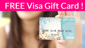 FREE Visa Gift Card ! { To Everyone! }