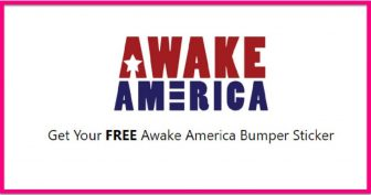 "EASY! Totally FREE "" Awake America "" bumper Stickers !"