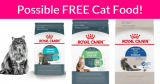 Possible FREE FULL Size ROYAL CANIN® Cat Food!