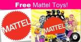 FREE Mattel Toys!