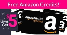 FREE $5 Amazon Credit! { AND More Free Credits! }
