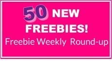 HUGE FREEBIE Round Up List! 50 NEW Freebies THIS WEEK!