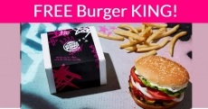Free Burger King Whopper = TODAY ONLY!