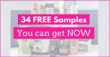 34 FREEBIES and FREE SAMPLES you can get NOW !