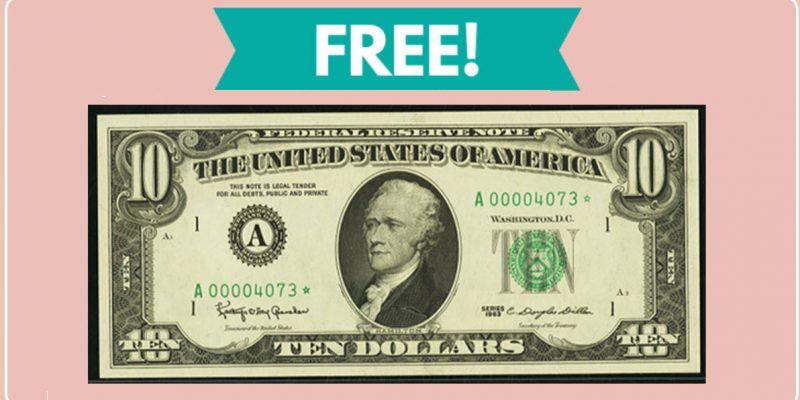 Easy FREE $10 Dollars Cash!