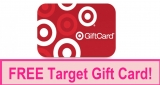FREE $3.00 Target Gift Card! LIMITED TIME!