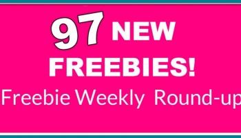 ⭐THIS WEEK's FREEBIE Round-Up List! ⭐97 NEW Freebies!