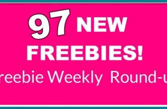97 NEW FREEBIES! Weekly FREEBIE Round-up!