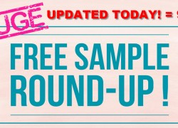 HUGE FREE SAMPLE ROUND UP! = UPDATED TODAY! 9/18