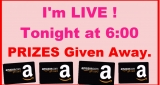 LIVE TONIGHT With ME = WITH PRIZES!