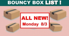 HUGE Bouncy Box List – BEST ODDS TO WIN! – ALL NEW Friday 8/3
