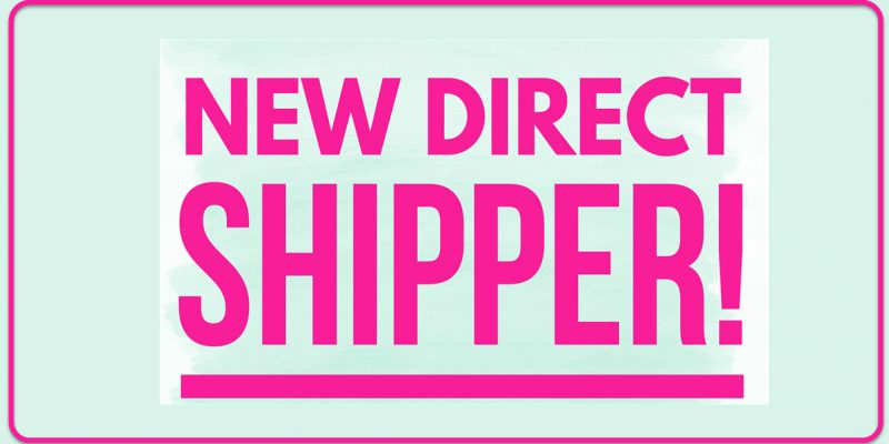 Attention! NEW DIRECT SHIPPER!