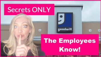 Goodwill Shopping Secrets They Don't What  * YOU * To Know  !
