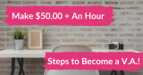 How To Become a Virtual Assistant.