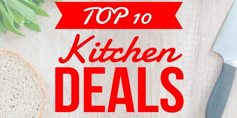 TOP 10 Kitchen DEAL ! RUN!