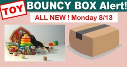 15 HOT [ INSTANT WIN ] *** TOY *** Bouncy Boxes! ALL NEW MONDAY 8/13