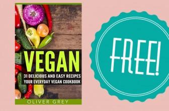 Free Vegan 31 Delicious & Easy Recipes
