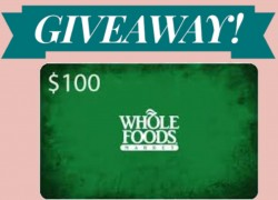 ENTER TO WIN A  $100 Whole Foods Market Gift Card!