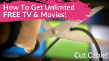 10 PLACES to Get Unlimted Free TV & FREE Movies!   Cut Cable!
